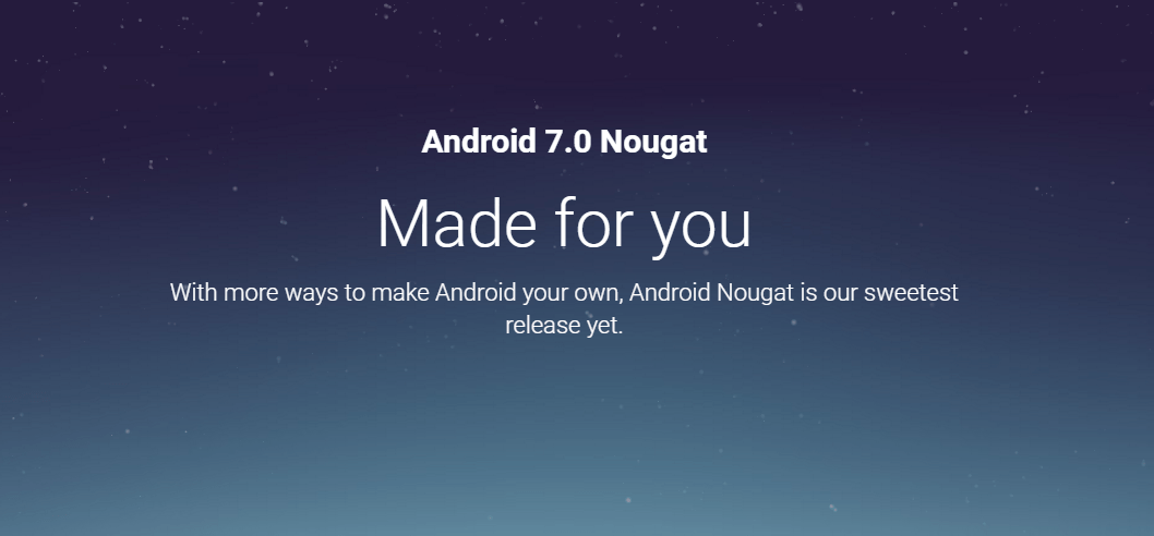 Android 7.0 Nougat has been Released Today!