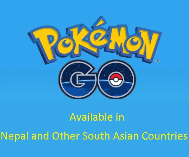 Pokémon Go Officially Available in Nepal and other South Asian Countries