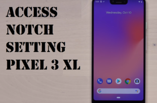notch settings pixel 3 xl