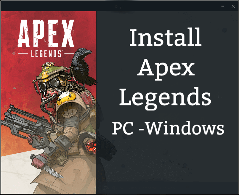 Install Apex Legends PC Windows